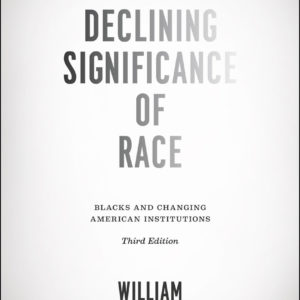 The Declining Significance of Race
