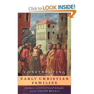 Constructing Early Christian Families