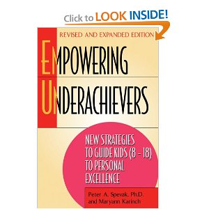 Empowering Underachievers: New Strategies to Guide Kids (8-18) to Personal Excellence