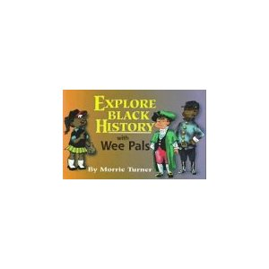 Explore Black History/Wee Pals