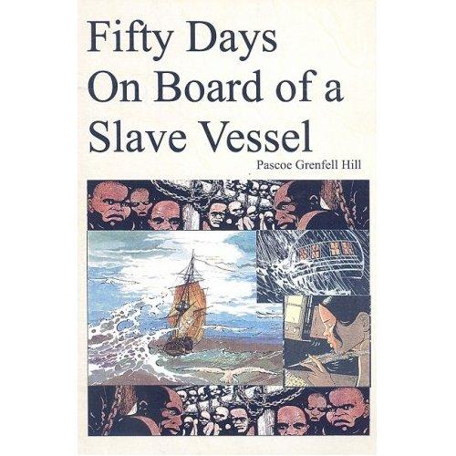 Fifty Days on Board a Slave-Vessel
