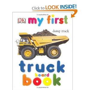 My First Truck/Board Book