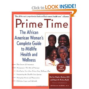 Today seven million African American women are living in their prime, experiencing the joys and challenges of middle age.