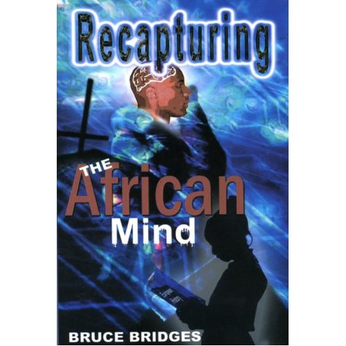 Recapturing the African Mind