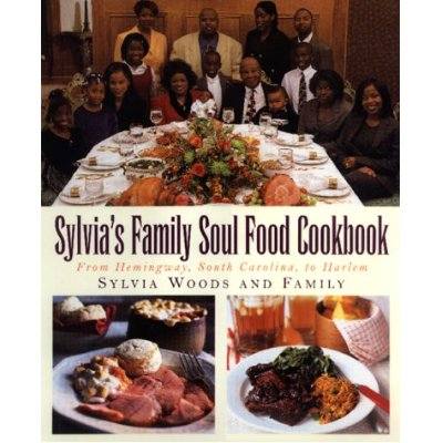 Sylvia's Family Soul Food Cookbook: From Hemingway