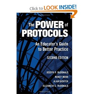 The Power of Protocols: An Educator's Guide to Better Practice