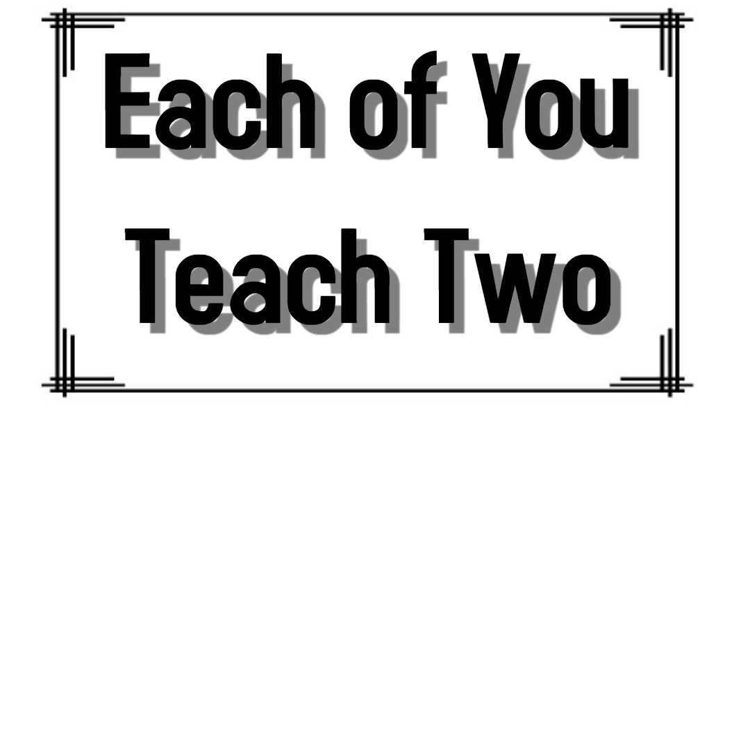Each One Teach Two