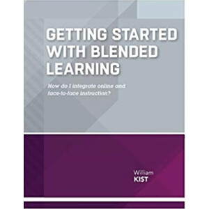Getting Started With Blended Learning